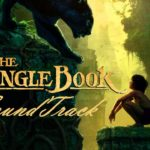 El Libro de la Selva (The Jungle Book), Filme del 2016 – Soundtrack, Tráiler