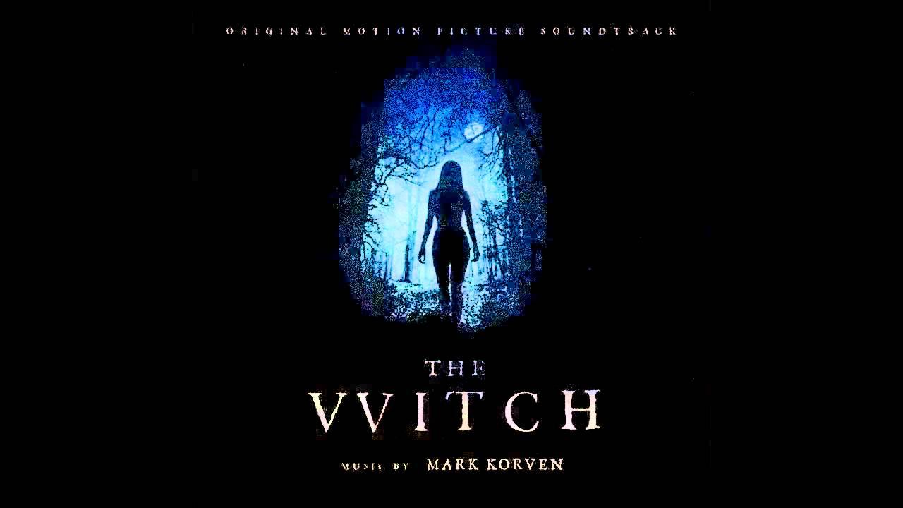 La Bruja (The Witch) – Soundtrack, Tráiler