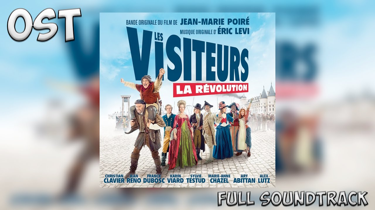 The Visitors: Bastille Day (Les Visiteurs: La Revolution) – Soundtrack, Tráiler