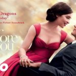 Yo Antes de Ti (Me Before You) – Soundtrack, Tráiler