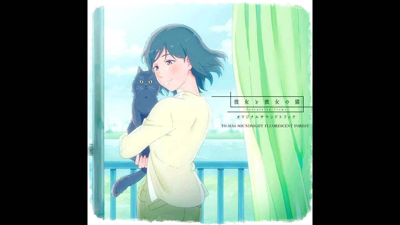 She and Her Cat: Everything Flows (Kanojo to Kanojo no Neko: Everything Flows) – Soundtrack