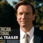 El Fin Del Sueño Americano (American Pastoral) – Soundtrack, Tráiler