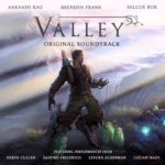 Soundtrack – Valley (PC, PS4, XB1)