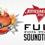 Soundtrack, Tráiler – Justice Monsters Five (Android, iOS)