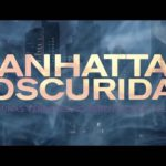 Soundtrack, Tráiler – Manhattan en la Oscuridad (Manhattan Night)