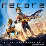 Soundtrack, Tráiler – ReCore (PC, XB1)