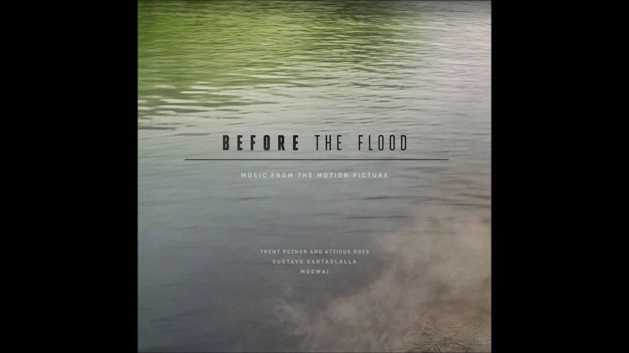 Soundtrack, Tráiler – Before the Flood (Documental)