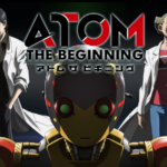 Atom: The Beginning (Anime) – Tráiler