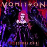 Álbum – NESessary Evil (Vomitron)