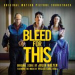 Soundtrack, Tráiler – Bleed For This