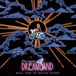 Soundtrack, Tráiler – Dreamland