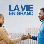 Soundtrack, Tráiler – La Vida es grande (La Vie en grand)
