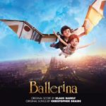 Soundtrack, Tráiler – Bailarina (Ballerina)