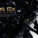 Soundtrack, Tráiler – Deus Ex: Mankind Divided (PC, PS4, XB1)