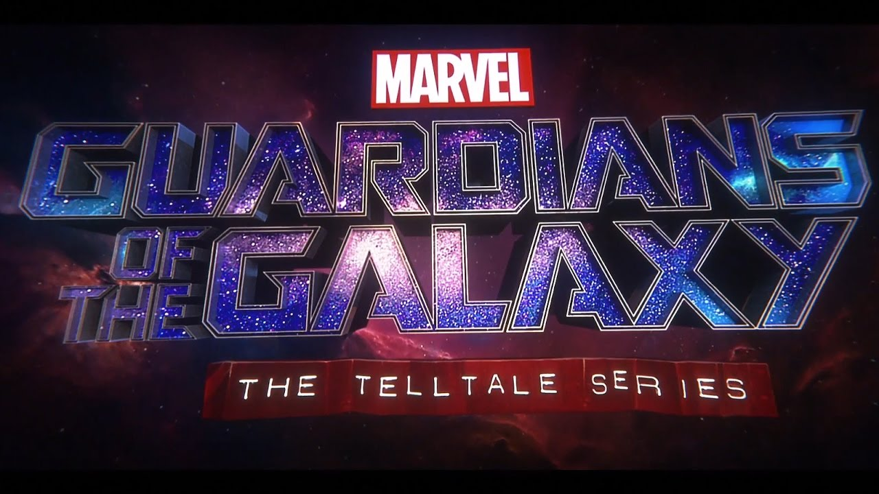 Tráiler – Marvel's Guardians of the Galaxy: The Telltale Series