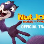 Locos por las Nueces 2 (The Nut Job 2: Nutty by Nature) – Tráiler