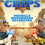 Patrulla Motorizada Recargada (CHiPs) – Soundtrack, Tráiler
