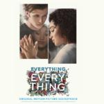 Todo, Todo (Everything, Everything) – Soundtrack, Tráiler