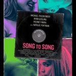 Song to Song – Tráiler