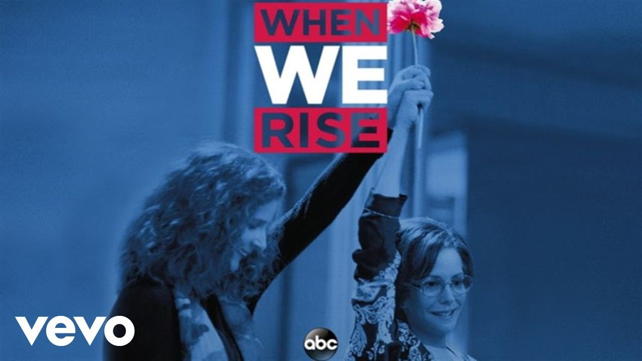 When We Rise (Miniserie) – Soundtrack, Tráiler