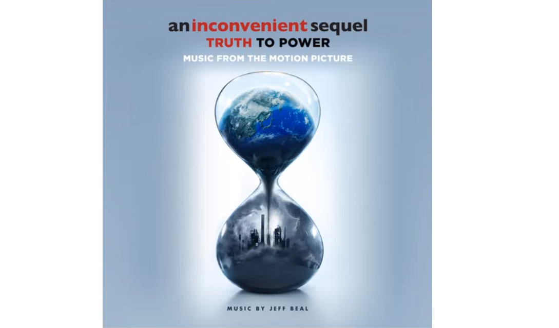 La Verdad Incómoda 2 (An Inconvenient Sequel: Truth To Power), Documental – Soundtrack, Tráiler