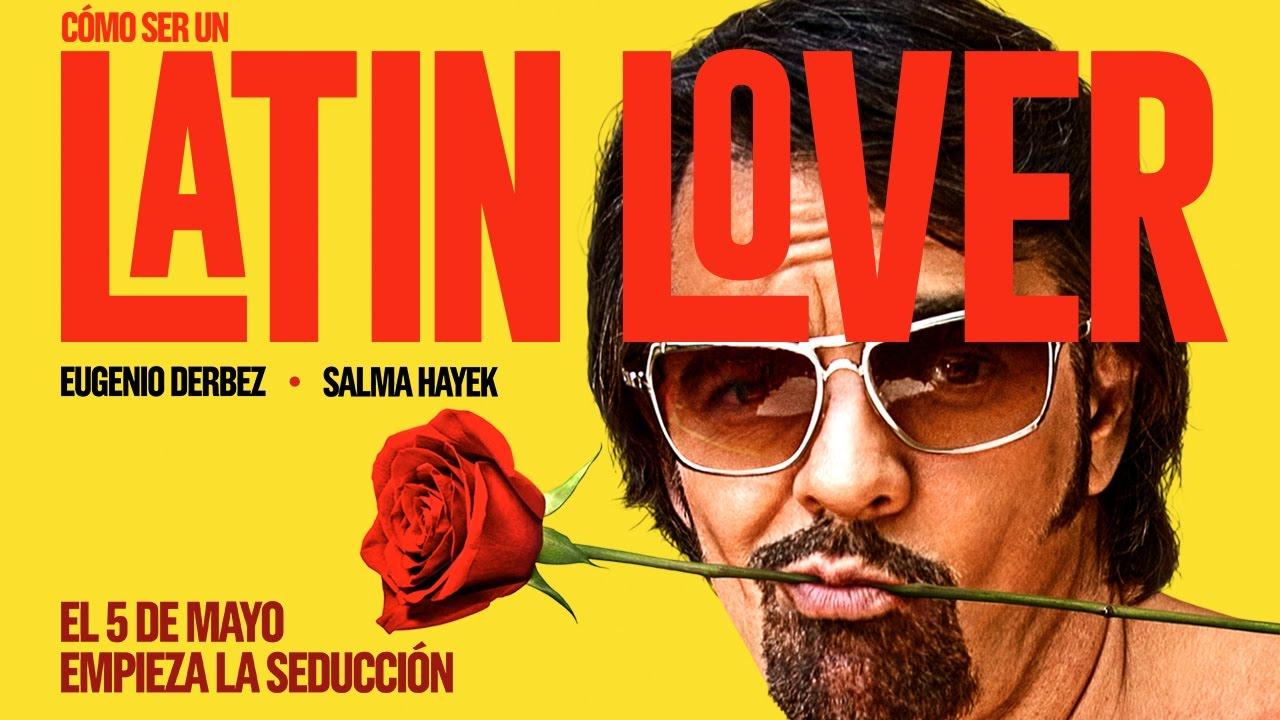 Cómo ser un Latin Lover (How To Be A Latin Lover) – Soundtrack, Tráiler
