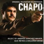 El Chapo (Serie de TV) – Soundtrack, Tráiler