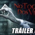 No Toques Dos Veces (Don't Knock Twice) – Tráiler