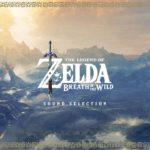 The Legend of Zelda: Breath of the Wild (Wii U, Switch) – Soundtrack, Tráiler