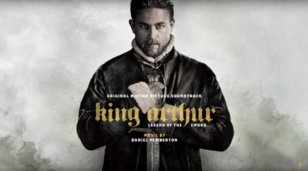 El Rey Arturo: La Leyenda de la Espada (King Arthur: Legend of the Sword) – Soundtrack,Tráiler