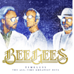 Timeless: The All-Time Greatest Hits (Bee Gees) – Álbum