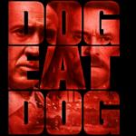 Dog Eat Dog – Soundtrack, Tráiler