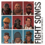 Fight Songs: The Music Of Team Fortress 2 – Soundtrack