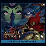 Shovel Knight – Soundtrack, Tráiler