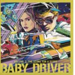 Baby: El Aprendiz del Crimen (Baby Driver) – Soundtrack, Tráiler