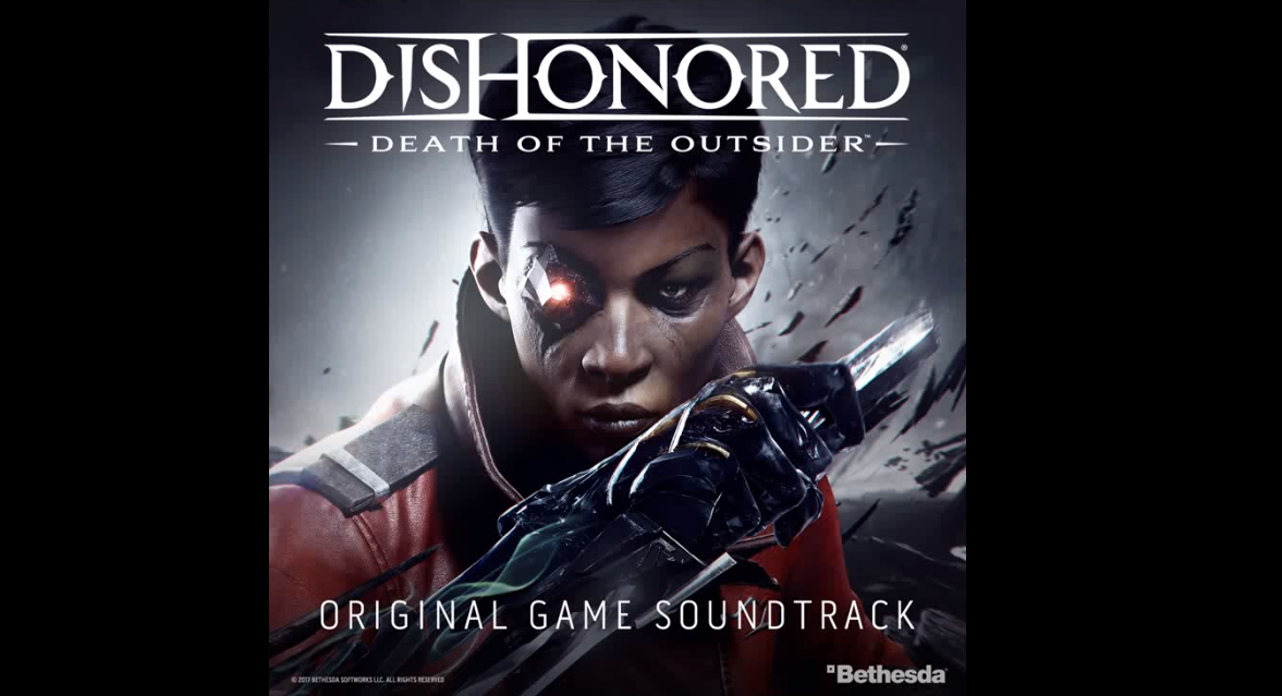 Dishonored 2 (PC, PS4, XB1) – Soundtrack, Tráiler