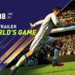 FIFA 18 (PC, PS4, XB1, Switch) – Tráiler