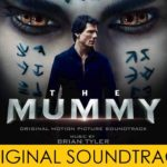 La Momia (The Mummy), Filme del 2017 – Soundtrack, Tráiler