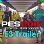 Pro Evolution Soccer 2018 (PC, PS4, XB1) – Tráiler
