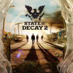State of Decay 2 (PC, XB1) – Soundtrack, Tráiler
