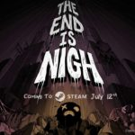 The End Is Nigh (PC, Switch) – Soundtrack, Tráiler