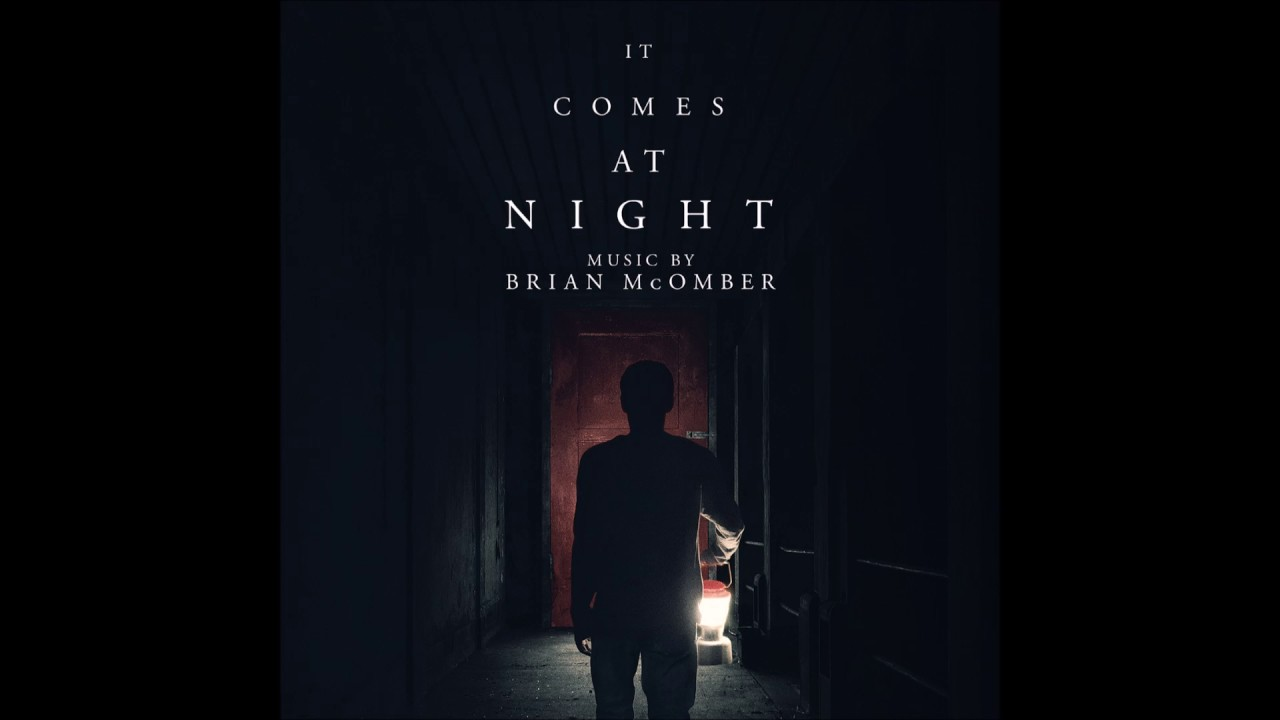 Viene de Noche (It Comes At Night) – Soundtrack, Tráiler