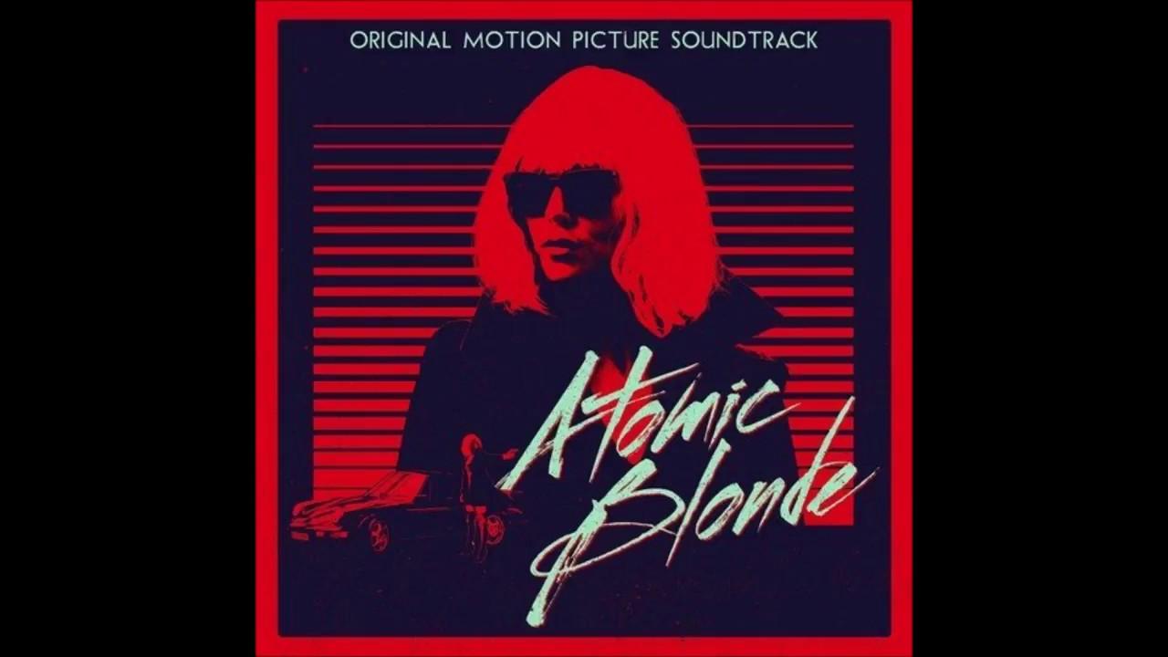 Atómica (Atomic Blonde) – Soundtrack, Tráiler