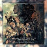 Final Fantasy XII: The Zodiac Age (PS4) – Soundtrack, Tráiler