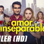Un Amor Inseparable (The Big Sick) – Soundtrack, Tráiler