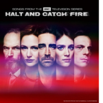 Halt and Catch Fire (Serie de TV) – Soundtrack