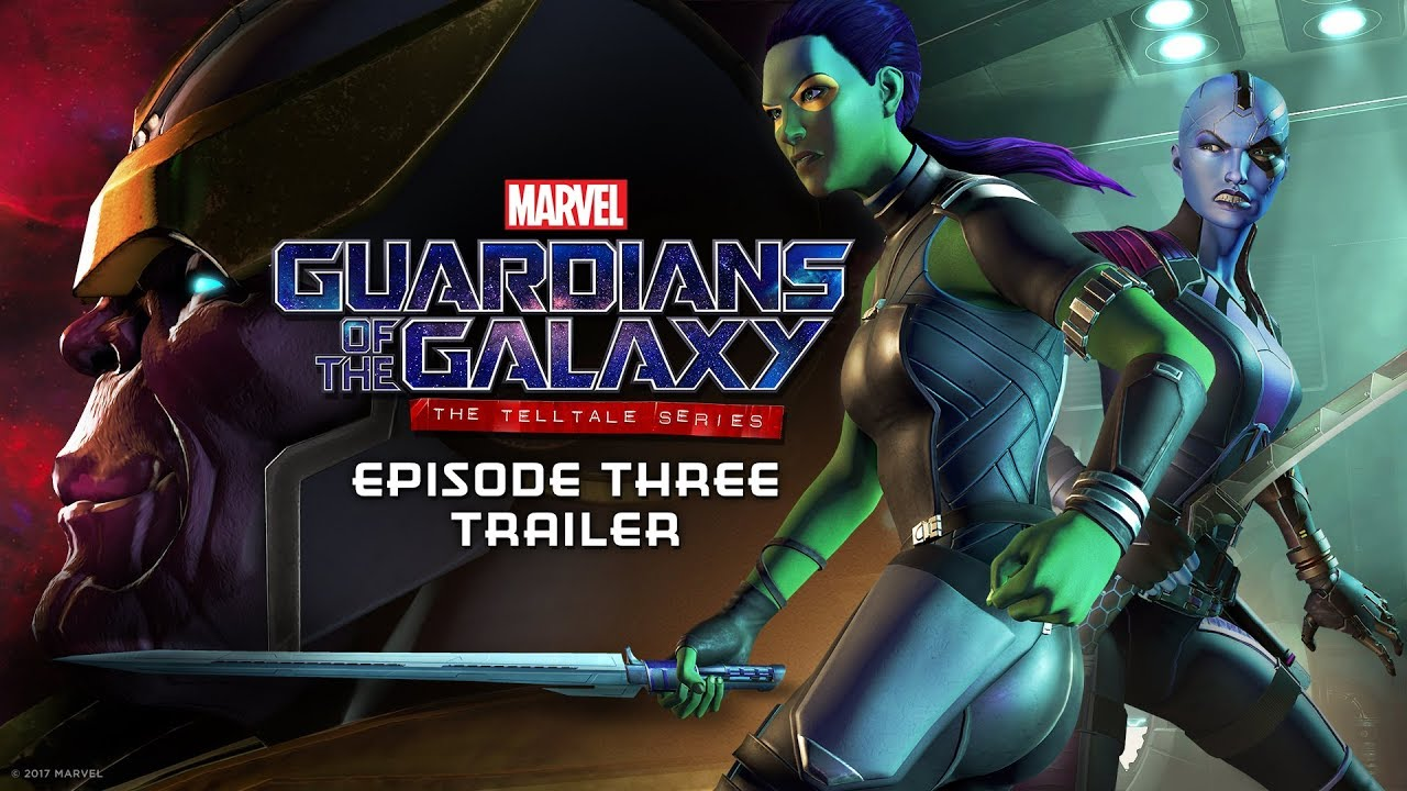 Marvel's Guardians of the Galaxy: The Telltale Series (PC, PS4, XB1, iOS, Android) – Tráiler