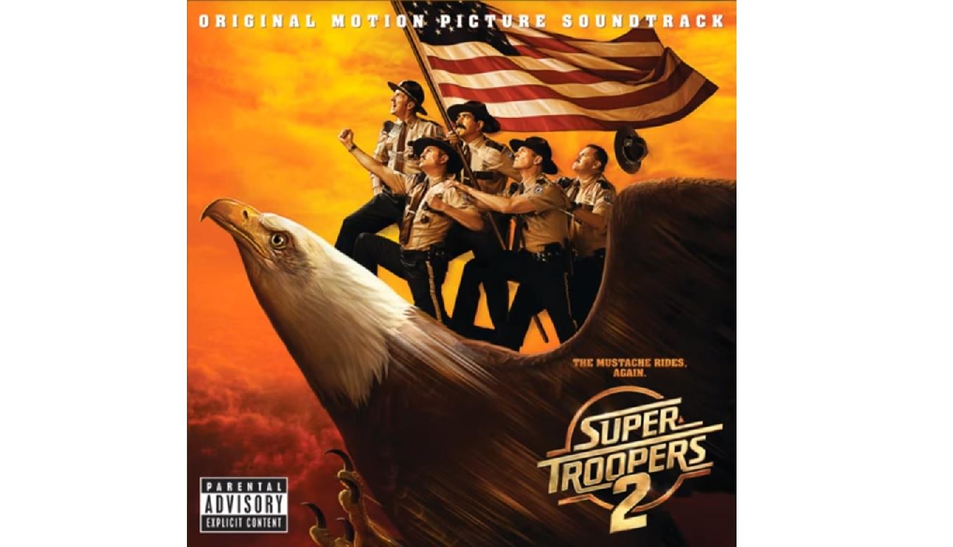 Super Troopers 2 – Soundtrack, Tráiler