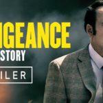 Vengeance: A Love Story – Tráiler