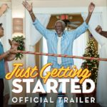 Just Getting Started – Soundtrack, Tráiler